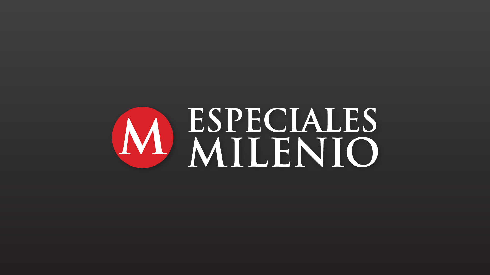 Especiales Milenio