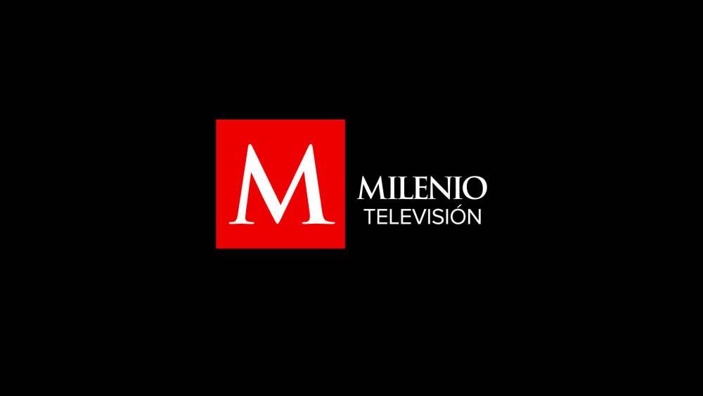 Milenio Televisión: noticias en vivo las 24 horas